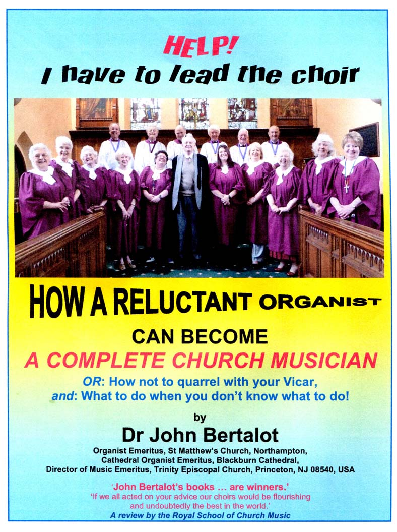Help! I Have to Lead the Choir by Dr John Bertalot Front Page